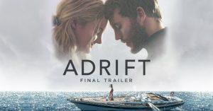 Sodródás (Adrift, 2018) - Előzetes