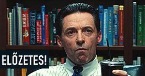 Hugh Jackman főszereplésével itt a Bad Education első előzetese!