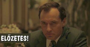 Előzetest kapott Jude Law legújabb filmje!